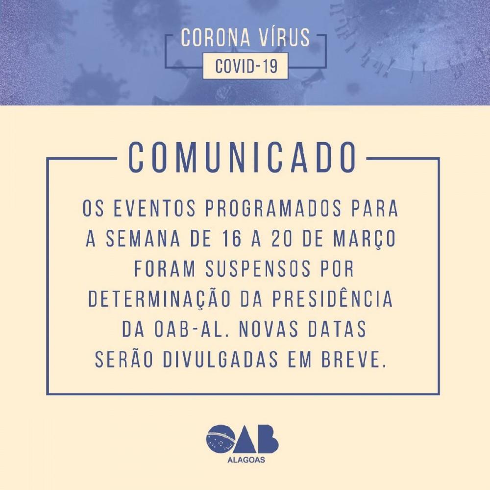SUSPENSOS! OAB Alagoas suspende realizações de eventos seguindo orientações de prevenção contra o CODIV-19 (Coronavírus)
